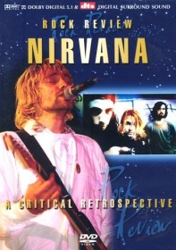 Nirvana - Rock Review: A Critical Perspective (DVD)