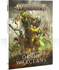 Games Workshop Warhammer Age of Sigmar - Battletome: Orruk Warclans (DE) (04030209011)