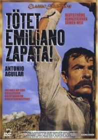 Tötet Emiliano Zapata!