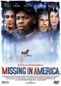 Missing in America - Es ist nie zu spät heimzukehren