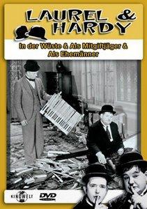 Laurel & Hardy - In der Wüste/Als Mitgiftjäger/Als Ehemänner