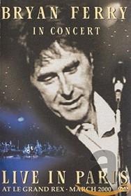 Bryan Ferry - Live in Paris