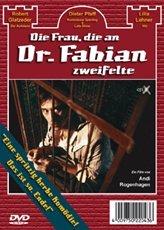 Die Frau, die an Dr. Fabian zweifelte