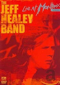 Jeff Healey Band - Live in Montreux 1999 (DVD)