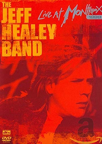 Jeff Healey Band - Live in Montreux 1999 -- via Amazon Partnerprogramm