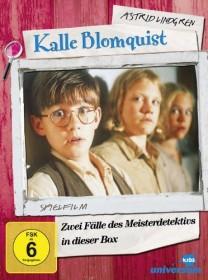 Kalle Blomquist - Lebt gefährlich/Sein neuester Fall