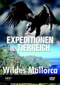 Expeditionen ins Tierreich: Wildes Mallorca