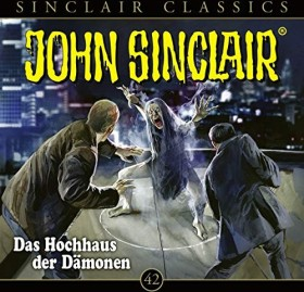 John Sinclair Classics - Folge 42 - Das Hochhaus der Dämonen
