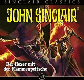 John Sinclair Classics - Folge 43 - Der Hexer mit der Flammenpeitsche