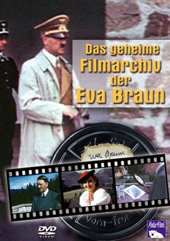Das geheime Filmarchiv der Eva Braun -- via Amazon Partnerprogramm