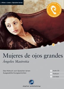 digital Publishing: Ángeles Mastretta - Mujeres de ojos grandes (German/Spanish) (PC)