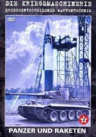 Die Kriegsmaschinerie: Panzer und Raketen