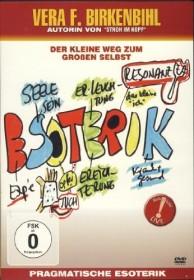 Vera F. Birkenbihl: Pragmatische Esoterik (DVD)