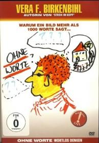 Vera F. Birkenbihl: Ohne Worte - Wortlos denken