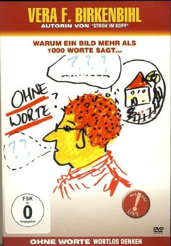 Vera F. Birkenbihl: Ohne Worte - Wortlos denken -- via Amazon Partnerprogramm