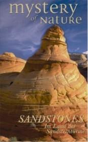 Mystery of Nature: Sandstones - Im Land der Sandsteintürme