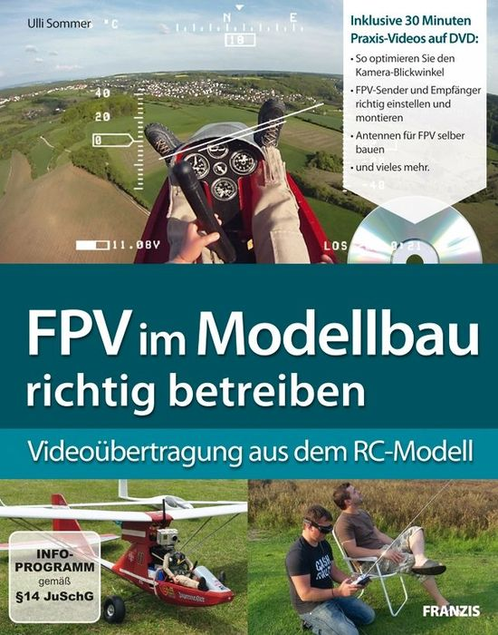 Franzis: FPV in the Scale Models right betreiben (German) (PC/MAC)
