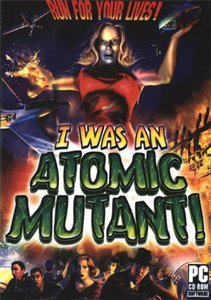 I was an Atomic Mutant (niemiecki) (PC)