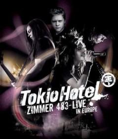 Tokio Hotel - Zimmer 483, live in Europe