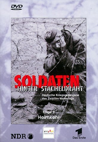 Soldaten hinter Stacheldraht Vol. 3: Heimkehr -- via Amazon Partnerprogramm