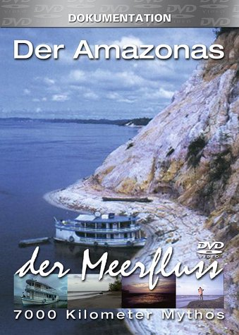 Der Amazonas: Im Amazonien -- via Amazon Partnerprogramm