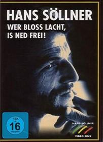 Hans Söllner - Wer bloß lacht, is ned frei! (DVD)