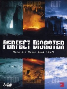 Perfect Disaster - Wenn die Natur Amok läuft