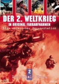 Der zweite Weltkrieg in Farbe Vol. 2: Der totale Krieg (DVD)