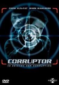 The Corruptor - Im Zeichen der Korruption