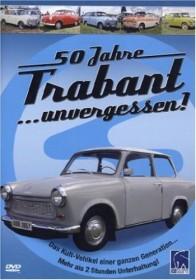 50 Jahre Trabant - unvergessen!