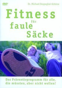 Fitness: Für faule Säcke