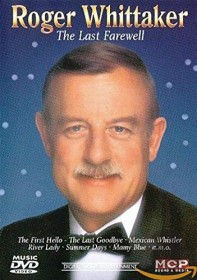 Roger Whittaker - The Last Farewell (DVD)