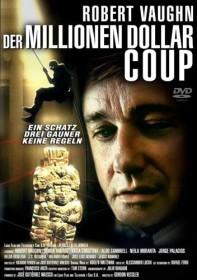 Der Millionen-Dollar-Coup