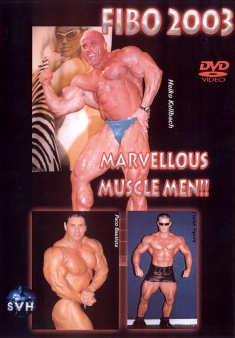 FIBO 2003 - Marvellous Muscle Men -- via Amazon Partnerprogramm