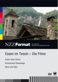NZZ Format: Essen im Tessin - Die Filme