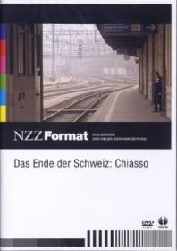 NZZ Format: Das Ende der Schweiz - Chiasso