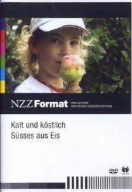 NZZ Format: Kalt und Köstlich - Süßes aus Eis