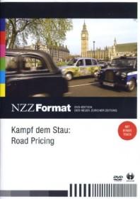 NZZ Format: Kampf dem Stau - Roadpricing
