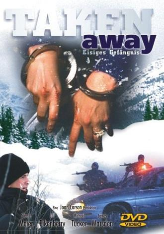 Taken away - Eisiges Gefängnis -- via Amazon Partnerprogramm
