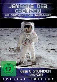 Jenseits der Grenzen - Die Geschichte der Raumfahrt (DVD)
