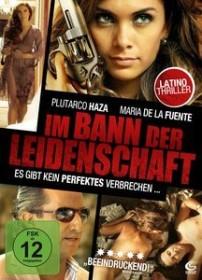 Im Bann der Leidenschaft (DVD)