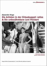 Die Artisten in der Zirkuskuppel: ratlos/Die unbezähmbare Leni Peickert