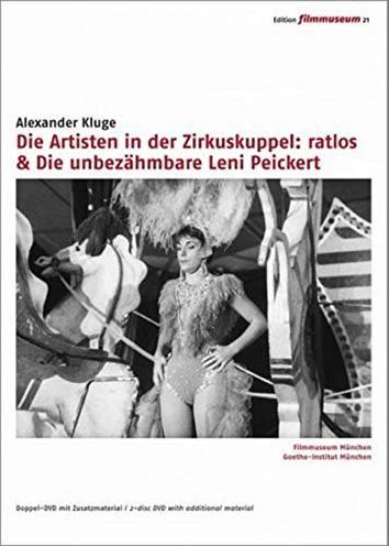 Die Artisten in der Zirkuskuppel: ratlos/Die unbezähmbare Leni Peickert -- via Amazon Partnerprogramm