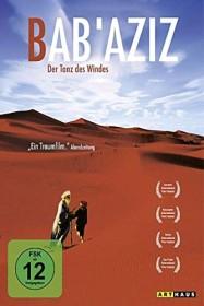 Bab'Aziz - Der Tanz des Windes (DVD)