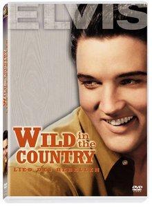Wild in the Country - Lied des Rebellen
