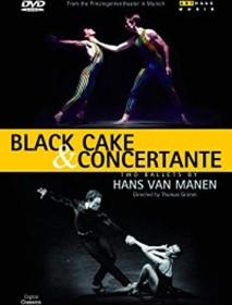 Hans van Manen - Black Cake & Concertante (DVD)