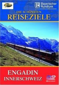 Reise: Engadin - Innerschweiz