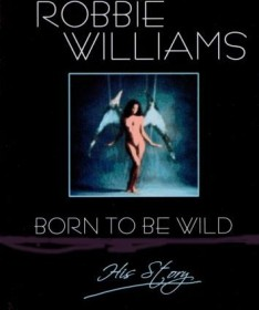 Robbie Williams - Born to Be Wild
