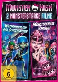 Monster High - Monsterkrass verliebt/Wettrennen um das Schulwappen