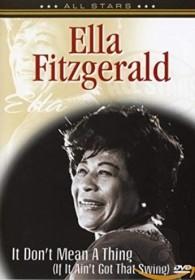 Ella Fitzgerald - I Don't Mean A Thing (If It...)